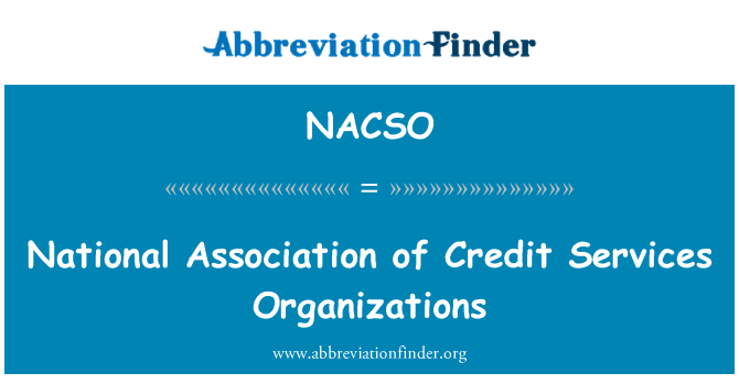 NACSO: National Association of Credit Services Organizations