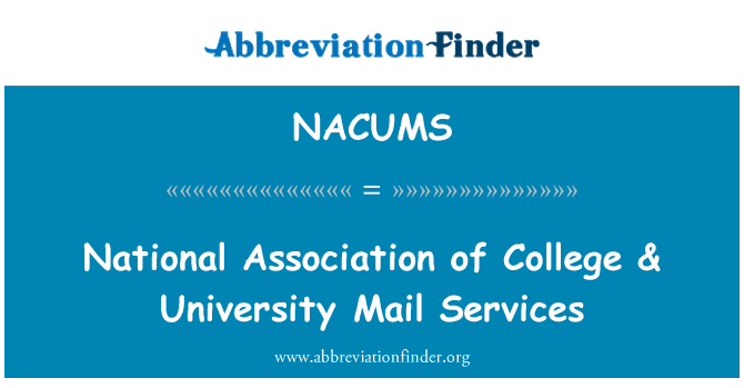 NACUMS: National Association of College & University Mail Services