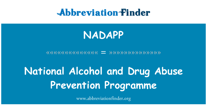 NADAPP: National Alcohol and Drug Abuse Prevention Programme
