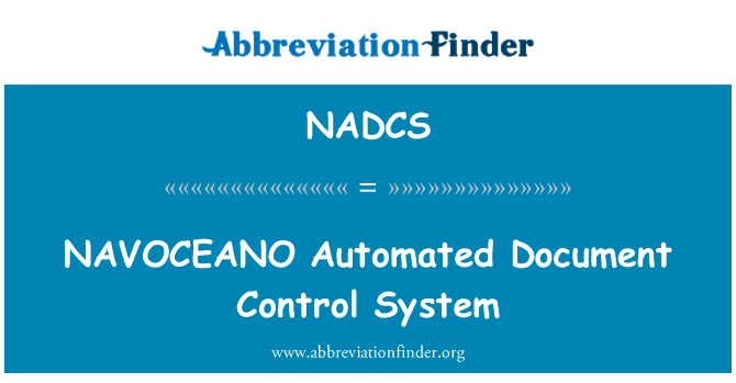 NADCS: NAVOCEANO Automated Document Control System