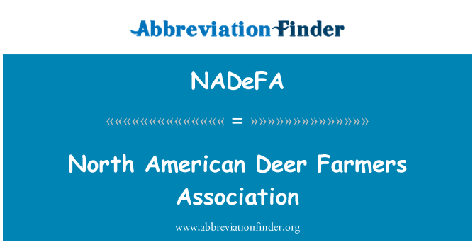 NADeFA: North American Deer Farmers Association