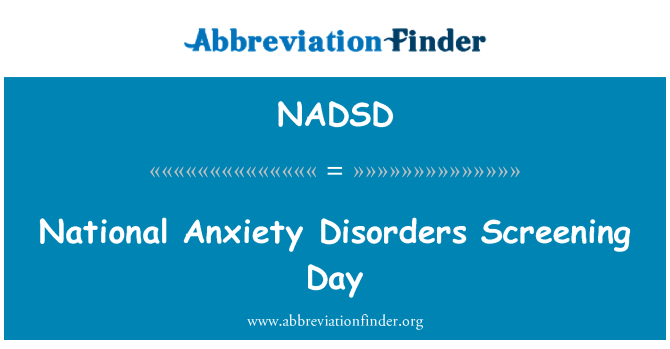NADSD: National Anxiety Disorders Screening Day