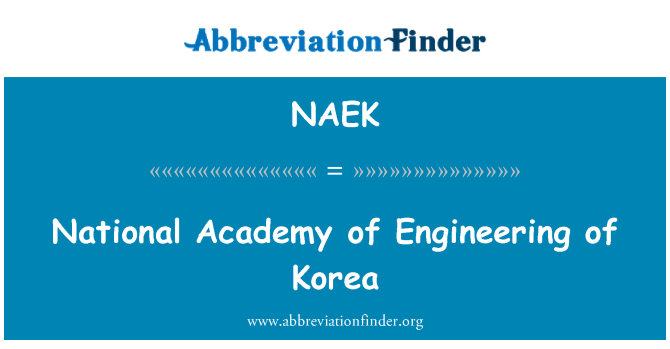 NAEK: National Academy of Engineering of Korea