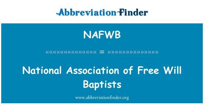 NAFWB: National Association of Free Will Baptists