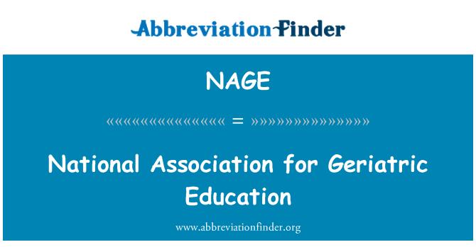 NAGE: National Association for Geriatric Education