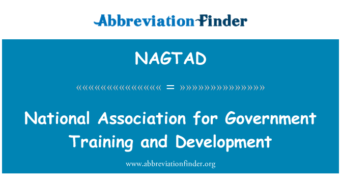 NAGTAD: National Association for Government Training and Development