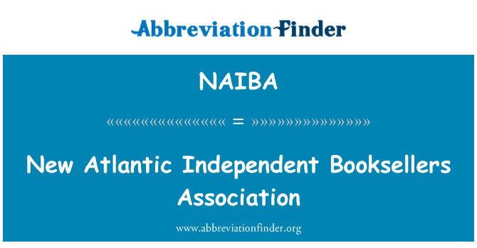 NAIBA: New Atlantic Independent Booksellers Association