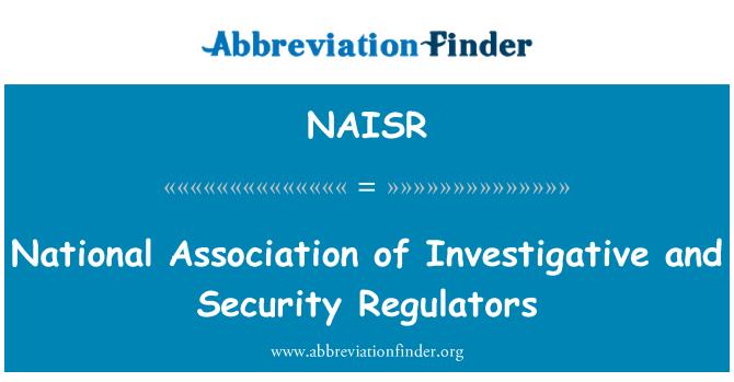 NAISR: National Association of Investigative and Security Regulators