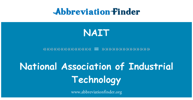 NAIT: National Association of Industrial Technology