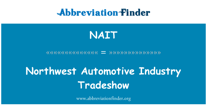 NAIT: Kuzeybatı Otomotiv Sanayi Fuar