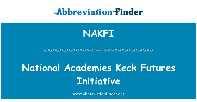 NAKFI: National Academies Keck Futures Initiative
