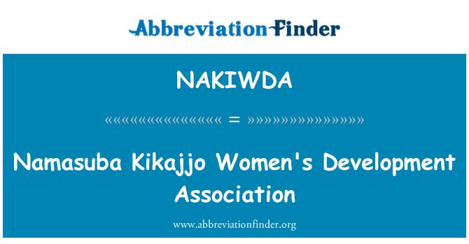 NAKIWDA: Namasuba Kikajjo Women's Development Association
