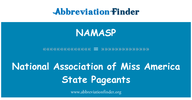 NAMASP: National Association of Miss America State Pageants