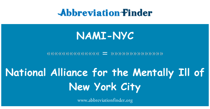 NAMI-NYC: National Alliance for the Mentally Ill of New York City