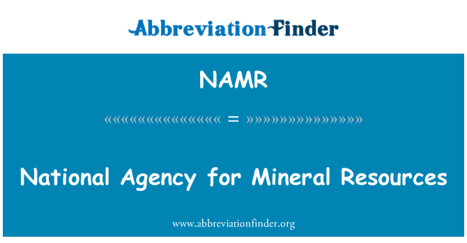 NAMR: National Agency for Mineral Resources