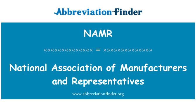 NAMR: National Association of Manufacturers and Representatives