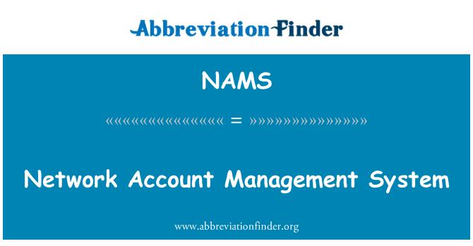 NAMS: Sistema de gestión de cuenta de red