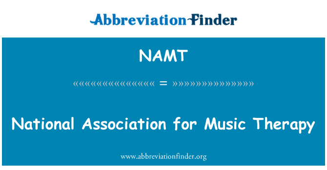 NAMT: National Association for Music Therapy