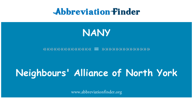 NANY: Neighbours' Alliance of North York