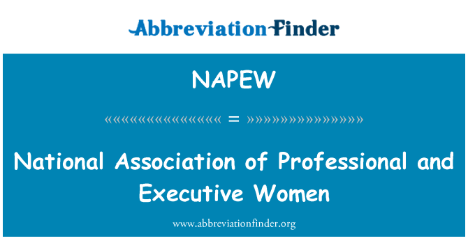 NAPEW: National Association of Professional and Executive Women