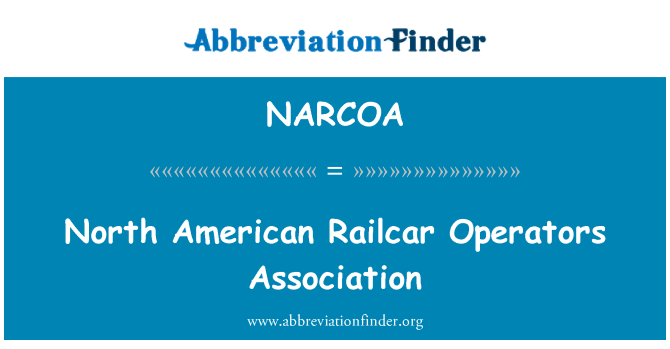 NARCOA: North American Railcar Operators Association