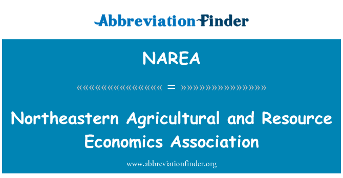 NAREA: Northeastern Agricultural and Resource Economics Association
