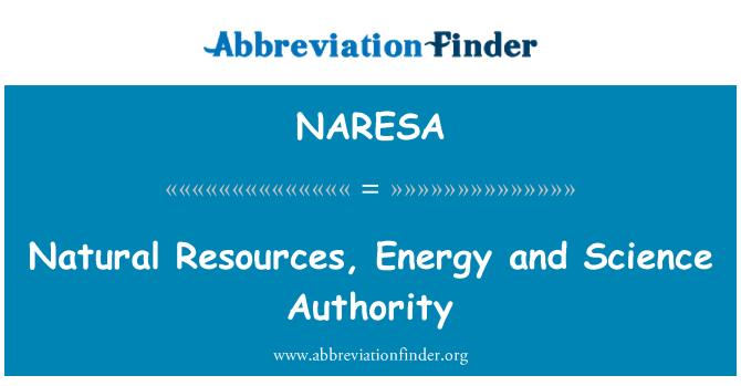 NARESA: 天然资源、 能源和科学权威