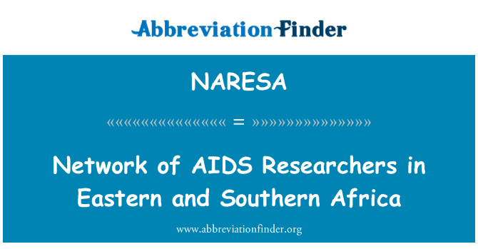 NARESA: Network of AIDS Researchers in Eastern and Southern Africa