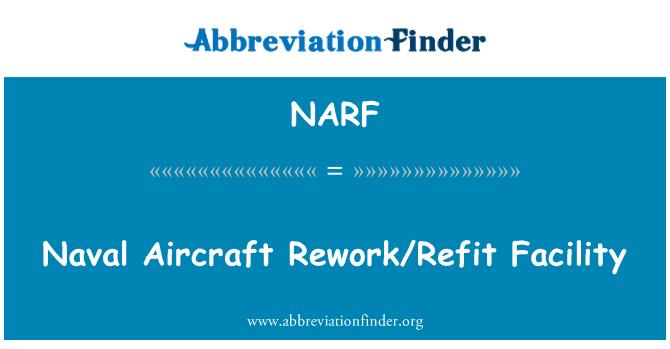 NARF: Donanma uçak Rework/yılı tesisi