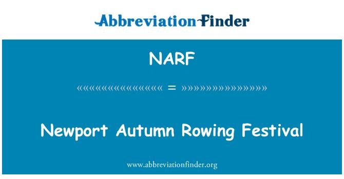 NARF: Newport Sonbahar Festivali kürek
