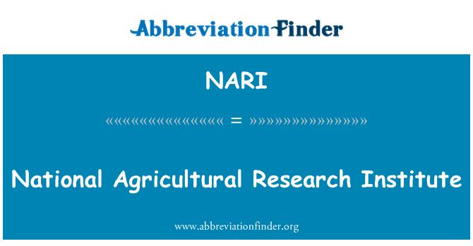 NARI: Ulusal tarımsal Araştırma Enstitüsü