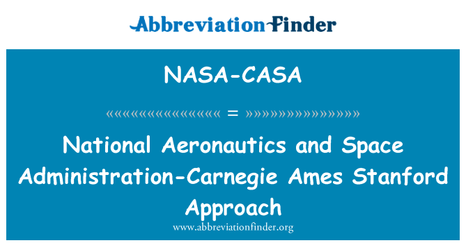 NASA-CASA: National Aeronautics and Space Administration-Carnegie Ames Stanford Approach