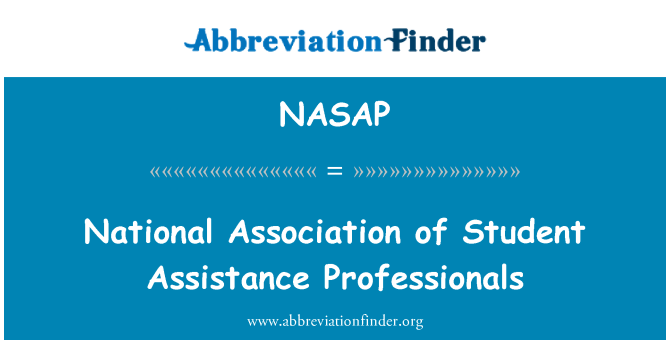 NASAP: National Association of Student Assistance Professionals