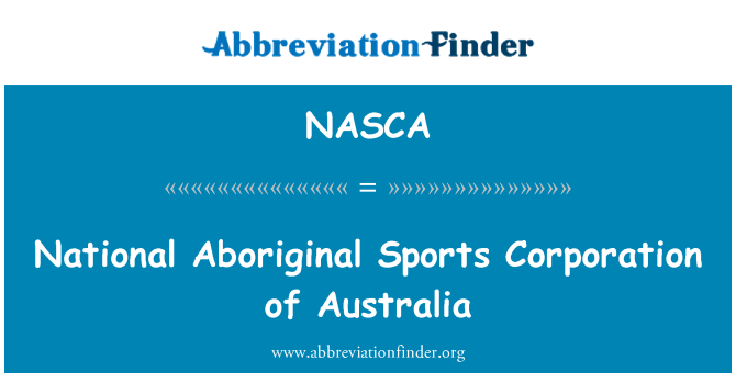 NASCA: National Aboriginal Sports Corporation of Australia