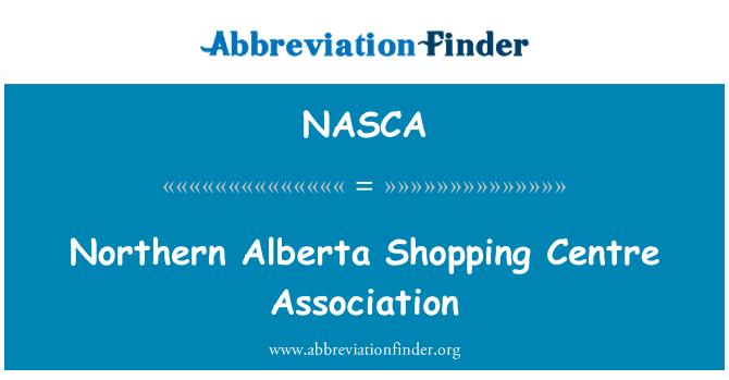 NASCA: Northern Alberta Shopping Centre Association