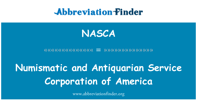 NASCA: Numismatic and Antiquarian Service Corporation of America