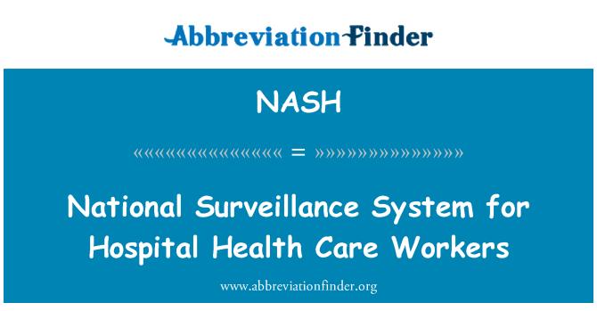 NASH: Национальная система эпиднадзора для медицинских работников больницы