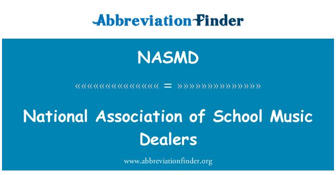 NASMD: National Association of School Music Dealers