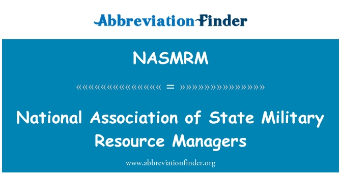 NASMRM: National Association of State Military Resource Managers
