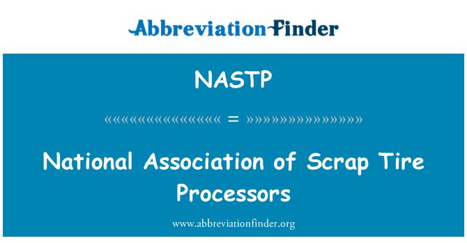 NASTP: National Association of Scrap Tire Processors