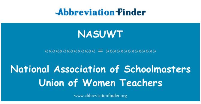 NASUWT: انجمن ملی اتحادیه Schoolmasters زنان معلم