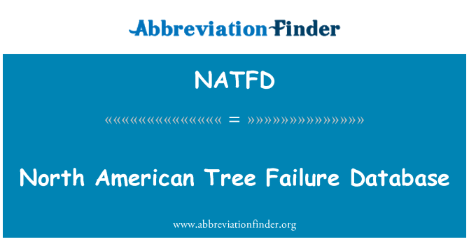 NATFD: North American Tree Failure Database