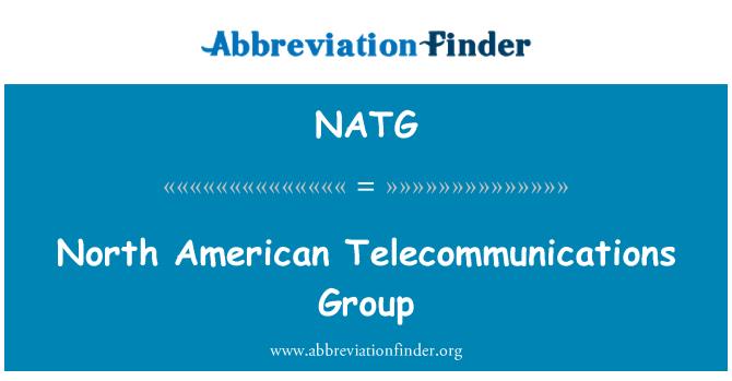 NATG: Kumpulan telekomunikasi Amerika Utara
