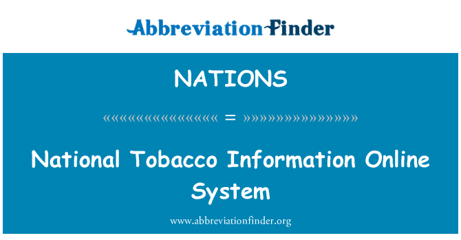 NATIONS: National Tobacco Information Online System