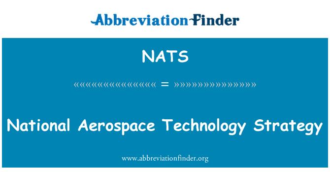 NATS: Estrategia nacional de Técnica Aeroespacial