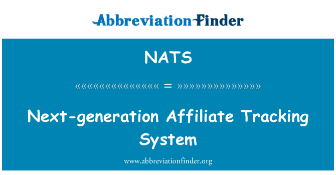 NATS: Next-generation Affiliate Tracking System