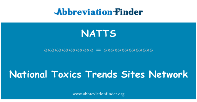 NATTS: National Toxics Trends Sites Network