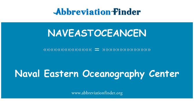 NAVEASTOCEANCEN: Naval Eastern Oceanography Center