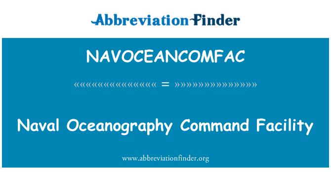 NAVOCEANCOMFAC: Naval Oceanography Command Facility