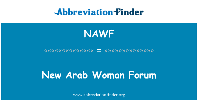 NAWF: New Arab Woman Forum